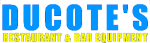 Ducote's Restaurant & Bar Equipment